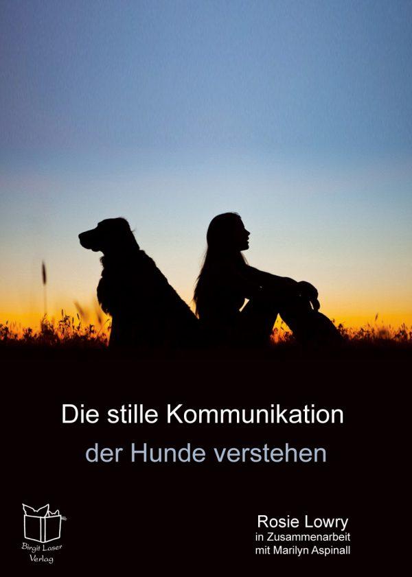 Buch kaufen : Die stille Kommunikation der Hunde verstehen