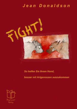 Buch kaufen - Fight! - besser mit Artgenossen auskommen